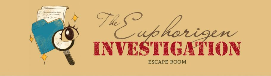 """Red and black text that reads """"The Euphorigen Investigation Escape Room"""" on a yellow background. To the left of the text are several icons, including a magnifying glass, an eye, and a blue file folder holding papers."""